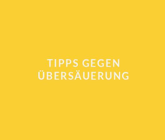 Tipps Übersäuerung_530x450